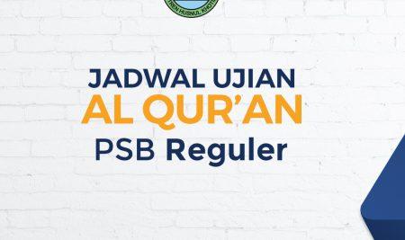 Jadwal Tes Al-Quran Gelombang 2 PSB 2021/2022